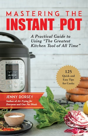 Mastering the Instant Pot