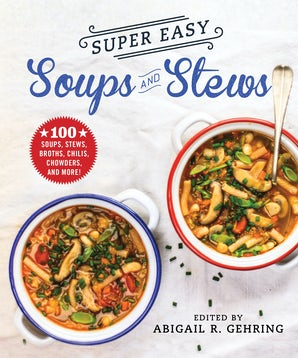 Super Easy Soups and Stews book image