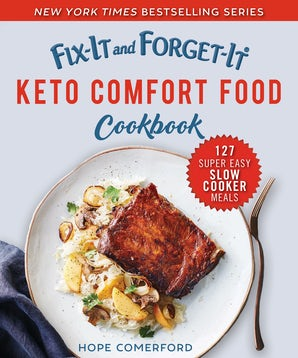 Fix-It and Forget-It Keto Comfort Food Cookbook book image