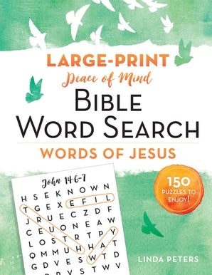 Peace of Mind Bible Word Search: Words of Jesus book image