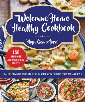 Welcome Home Healthy Cookbook book image
