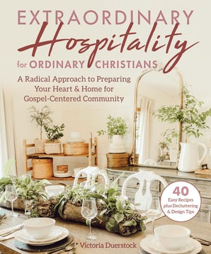 Extraordinary Hospitality for Ordinary Christians book image