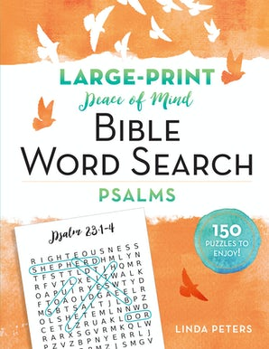 Peace of Mind Bible Word Search: The Psalms
