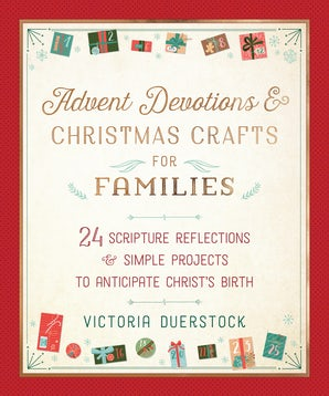 Advent Devotions & Christmas Crafts for Families