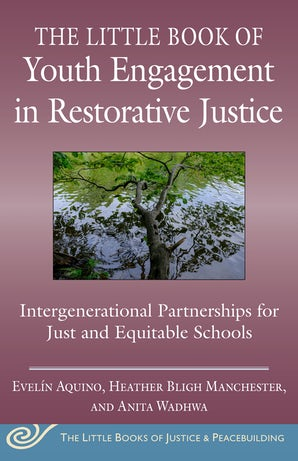 Little Book of Youth Engagement in Restorative Justice