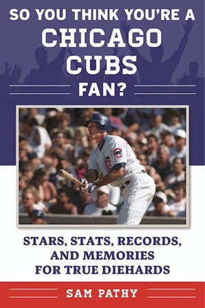 So You Think You're a Chicago Cubs Fan? book image
