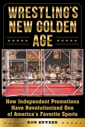 Wrestling's New Golden Age book image
