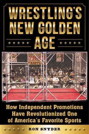 Wrestling's New Golden Age book image