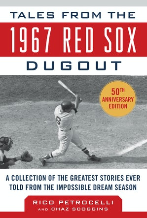 Tales from the 1967 Red Sox book image