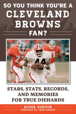 So You Think You're a Cleveland Browns Fan? book image