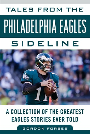 Tales from the Philadelphia Eagles Sideline book image