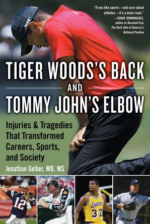 Tiger Woods's Back and Tommy John's Elbow book image