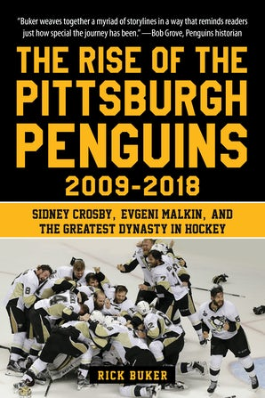The Rise of the Pittsburgh Penguins 2009-2018 book image