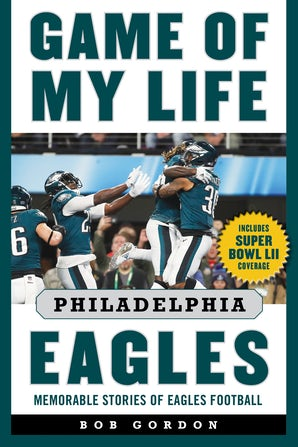Game of My Life Philadelphia Eagles book image