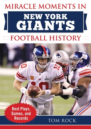 Miracle Moments in New York Giants History
