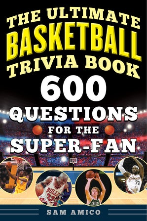 The Ultimate Basketball Trivia Book book image