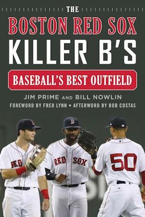 The Boston Red Sox Killer B's book image