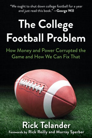 How Money and Power Corrupt College Football