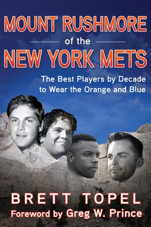 Mount Rushmore of the New York Mets book image