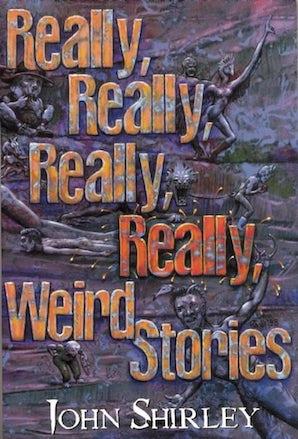 Really, Really, Really, Really Weird Stories book image