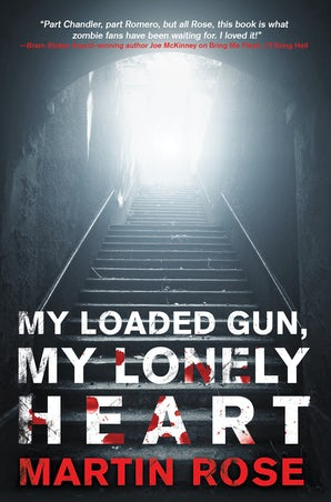 My Loaded Gun, My Lonely Heart