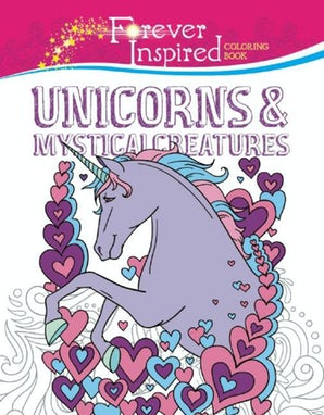 Forever Inspired Coloring Book: Unicorns and Mystical Creatures book image