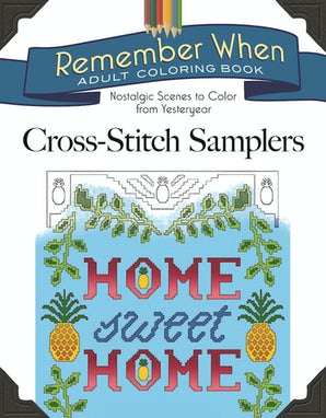 Remember When: Cross-Stitch Samplers book image