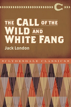 The Call of the Wild and White Fang book image