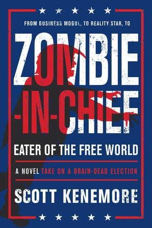 Zombie-in-Chief: Eater of the Free World book image