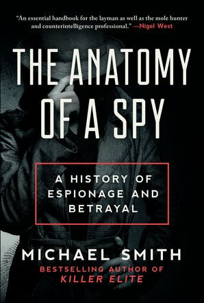 The Anatomy of a Spy