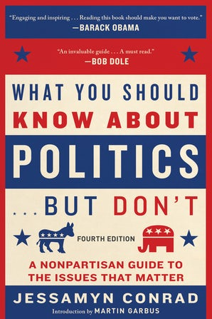What You Should Know About Politics . . . But Don