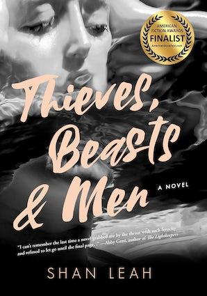Thieves, Beasts & Men